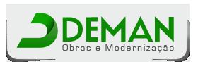 Deman - Obras e Modernização